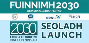 Corca Dhuibhne 2030 / Dingle Peninsula 2030 Launch – Feb 13 2020